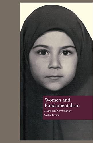 Women and Fundamentalism: Islam and Christianity: Gerami,Shahin