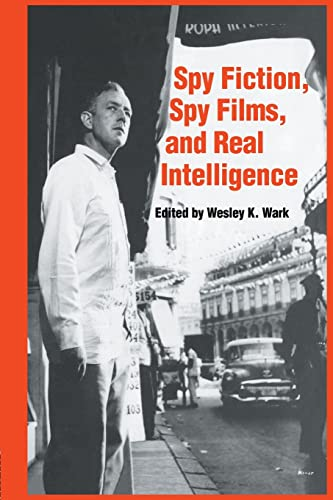 9781138873568: Spy Fiction, Spy Films and Real Intelligence (Studies in Intelligence)