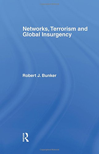 9781138873704: Networks, Terrorism and Global Insurgency
