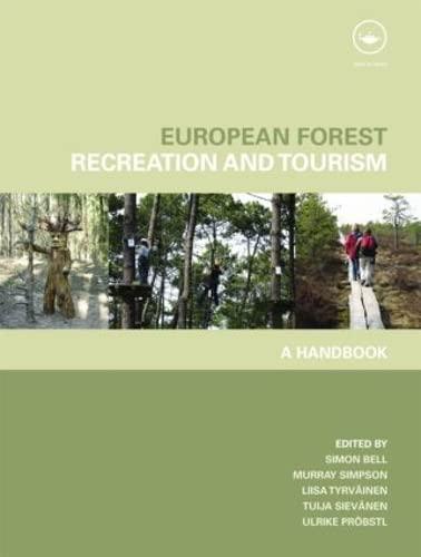 9781138873889: European Forest Recreation and Tourism: A Handbook