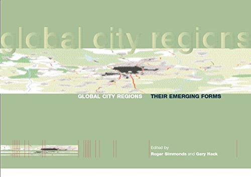 9781138873896: Global City Regions: Their Emerging Forms