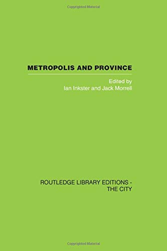 9781138873995: Metropolis and Province: Science in British Culture, 1780 - 1850