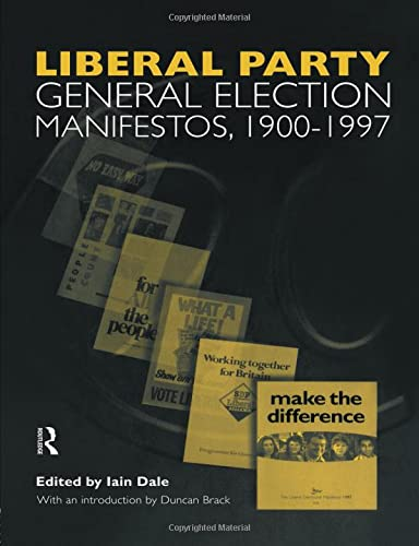 9781138874077: Volume Three. Liberal Party General Election Manifestos 1900-1997