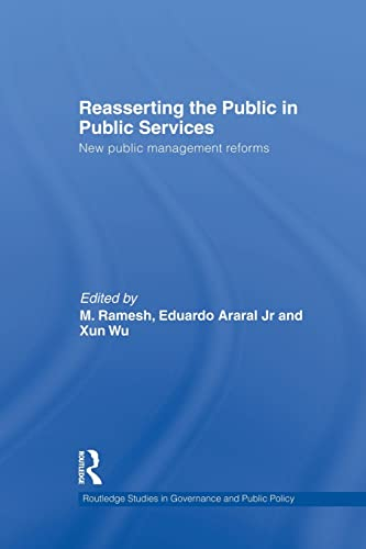 9781138874152: Reasserting the Public in Public Services: New Public Management Reforms (Routledge Studies in Governance and Public Policy)