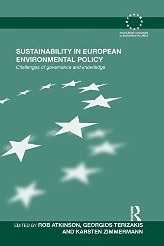 9781138874206: Sustainability in European Environmental Policy: Challenges of Governance and Knowledge
