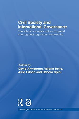 9781138874268: Civil Society and International Governance: The Role of Non-State Actors in the EU, Africa, Asia and Middle East