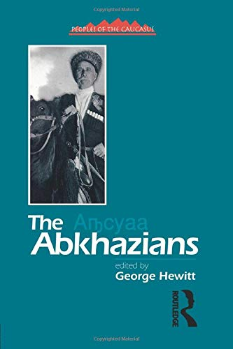 9781138874596: The Abkhazians: A Handbook (Caucasus World: Peoples of the Caucasus)
