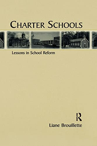 9781138874671: Charter Schools: Lessons in School Reform