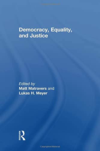 9781138874831: Democracy, Equality, and Justice