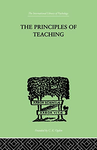 9781138875203: The Principles of Teaching: Based on Psychology