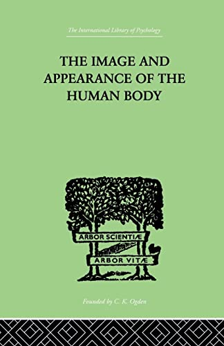 The Image and Appearance of the Human: Paul Schilder