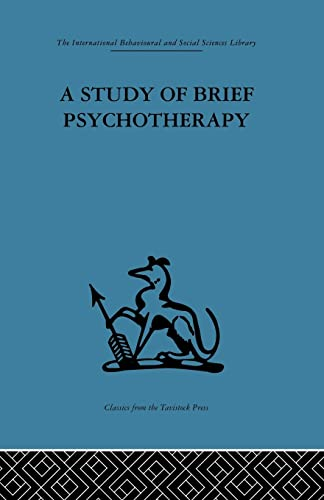 9781138875944: A Study of Brief Psychotherapy