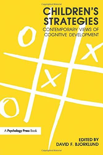 Children's Strategies: Contemporary Views of Cognitive Development