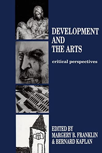 9781138876071: Development and the Arts: Critical Perspectives