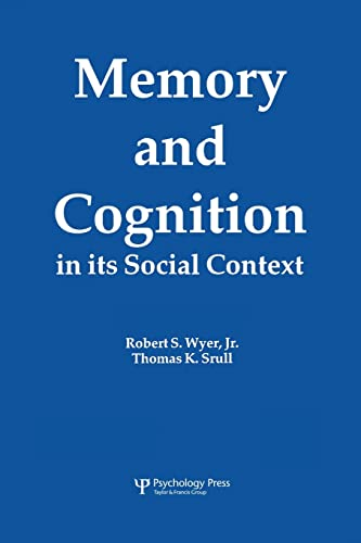 9781138876095: Memory and Cognition in Its Social Context