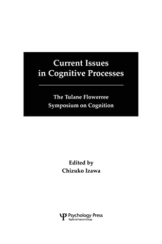 9781138876118: Current Issues in Cognitive Processes: The Tulane Flowerree Symposia on Cognition