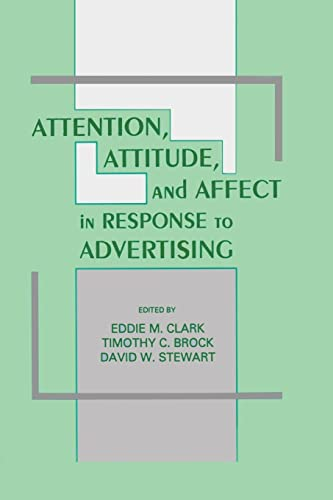 9781138876156: Attention, Attitude, and Affect in Response To Advertising
