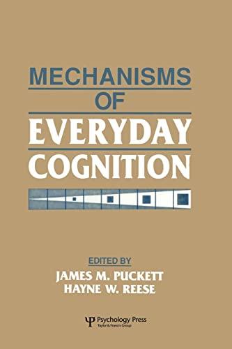 Mechanisms of Everyday Cognition: Puckett, James M.