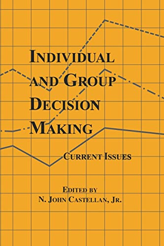 9781138876248: Individual and Group Decision Making: Current Issues