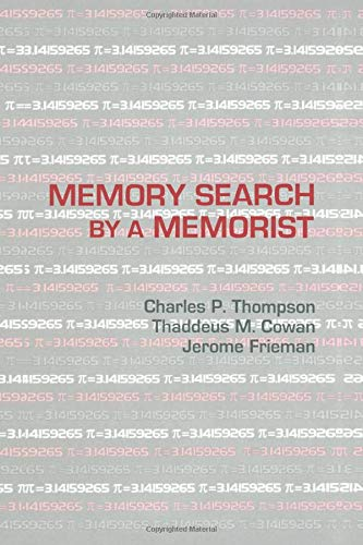 Memory Search By A Memorist: Thompson,Charles P.