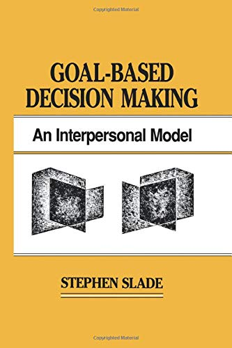 9781138876415: Goal-based Decision Making: An Interpersonal Model