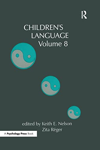 Children's Language: Volume 8: Nelson,Keith E.