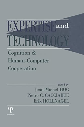 9781138876460: Expertise and Technology: Cognition & Human-computer Cooperation