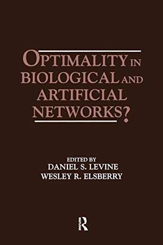 9781138876484: Optimality in Biological and Artificial Networks?