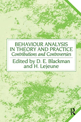 9781138876941: Behaviour Analysis in Theory and Practice: Contributions and Controversies