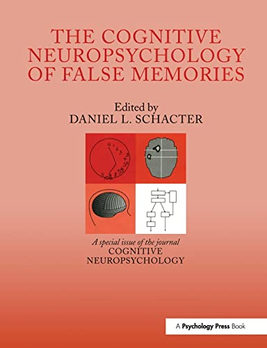 9781138877221: The Cognitive Psychology of False Memories: A Special Issue of Cognitive Neuropsychology