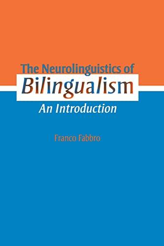 9781138877245: The Neurolinguistics of Bilingualism: An Introduction