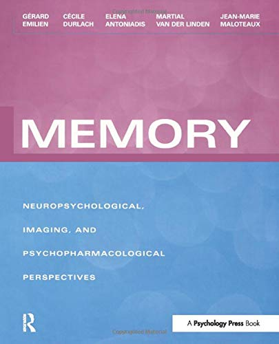 9781138877504: Memory: Neuropsychological, Imaging and Psychopharmacological Perspectives