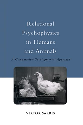 9781138877535: Relational Psychophysics in Humans and Animals: A Comparative-Developmental Approach