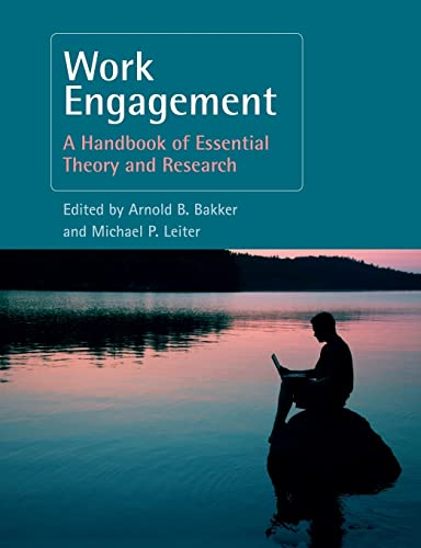 9781138877634: Work Engagement: A Handbook of Essential Theory and Research