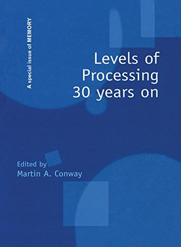 9781138877900: Levels of Processing 30 Years On: A Special Issue of Memory