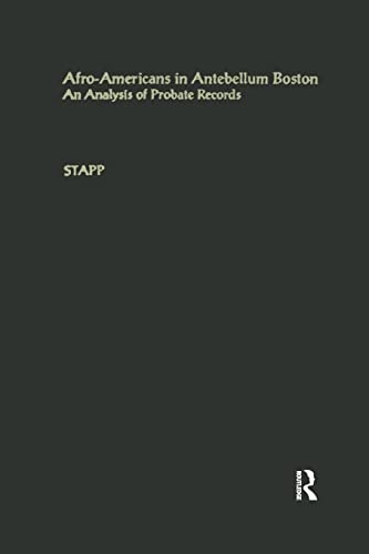 9781138878174: Afro-Americans in Antebellum Boston: An Analysis of Probate Records