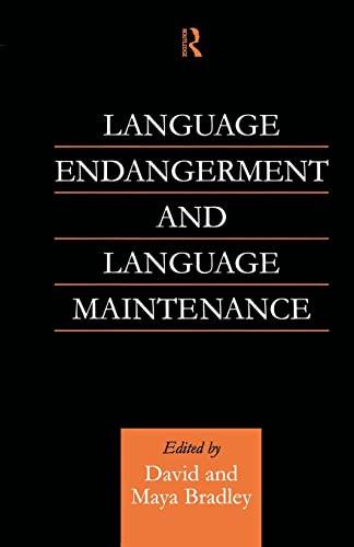 9781138878341: Language Endangerment and Language Maintenance: An Active Approach