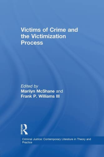 9781138878518: Victims of Crime and the Victimization Process