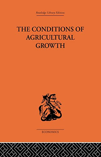 9781138878600: Conditions of Agricultural Growth