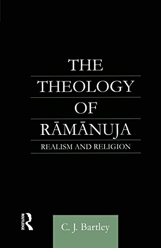 9781138878907: The Theology of Ramanuja: Realism and Religion
