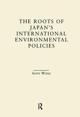 9781138879003: The Roots of Japan's Environmental Policies