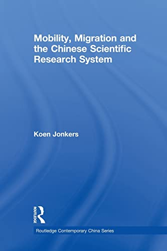 9781138879058: Mobility, Migration and the Chinese Scientific Research System