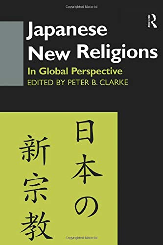 9781138879119: Japanese New Religions in Global Perspective