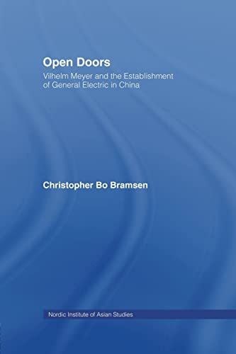 9781138879171: Open Doors: Vilhelm Meyer and the Establishment of General Electric in China