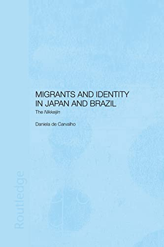 9781138879249: Migrants and Identity in Japan and Brazil: The Nikkeijin