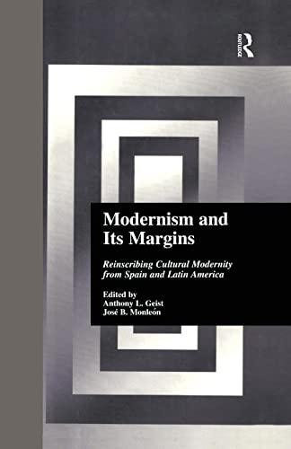 9781138879522: Modernism and Its Margins: Reinscribing Cultural Modernity from Spain and Latin America