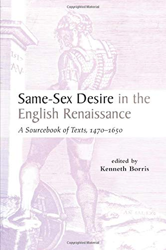 9781138879539: Same-Sex Desire in the English Renaissance: A Sourcebook of Texts, 1470-1650