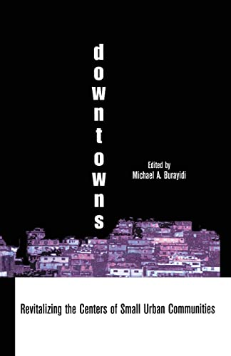 9781138880337: Downtowns: Revitalizing the Centers of Small Urban Communities