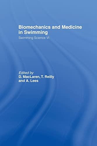 9781138880474: Biomechanics and Medicine in Swimming V1 (Swimming Science)