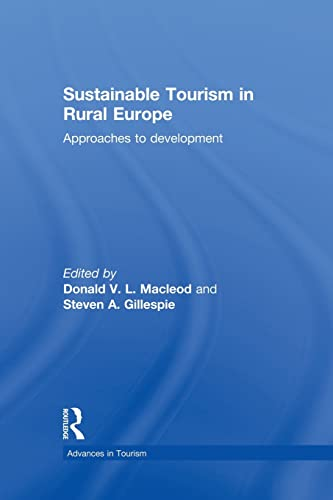 9781138880672: Sustainable Tourism in Rural Europe: Approaches to Development (Routledge Advances in Tourism)